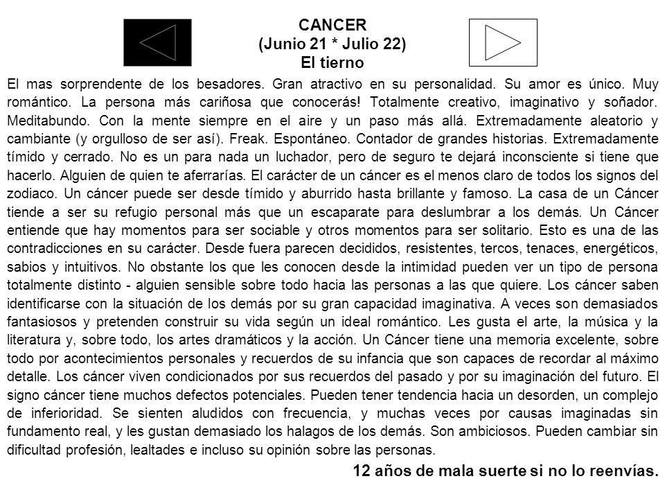 CANCER (Junio 21 * Julio 22) El tierno