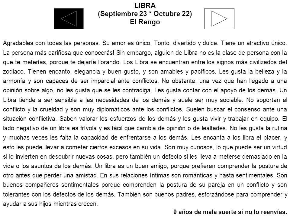 (Septiembre 23 * Octubre 22)