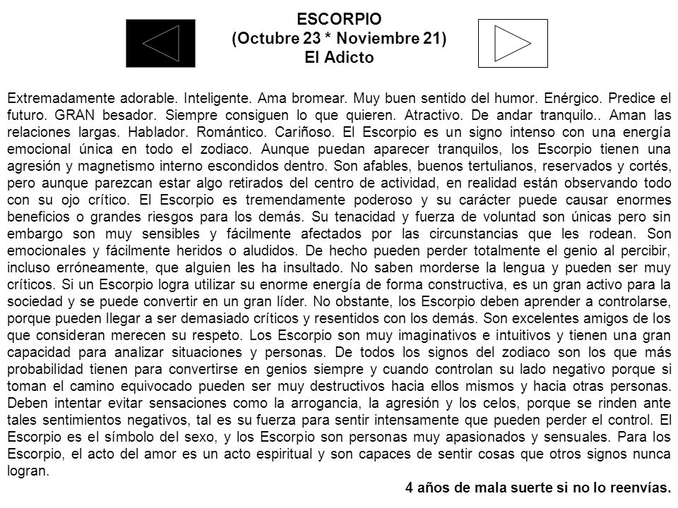 ESCORPIO (Octubre 23 * Noviembre 21) El Adicto