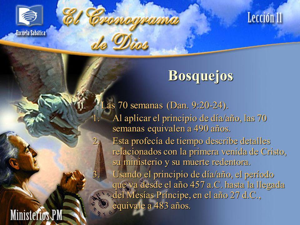 Bosquejos Las 70 semanas (Dan. 9:20-24).