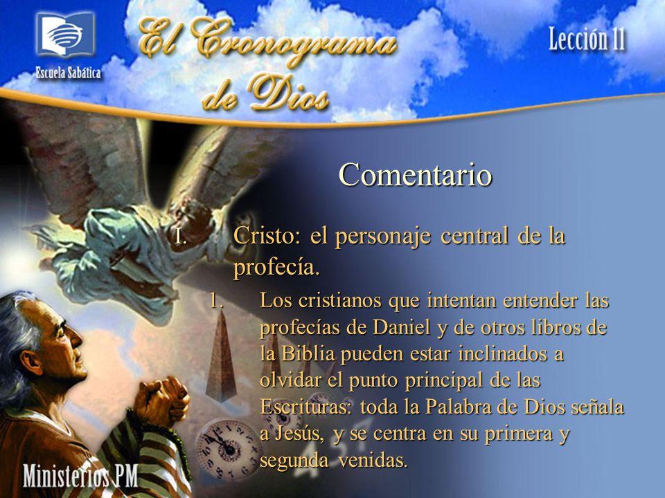 Comentario Cristo: el personaje central de la profecía.