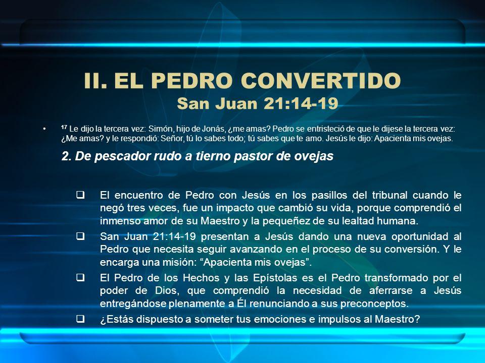 EL PEDRO CONVERTIDO San Juan 21:14-19