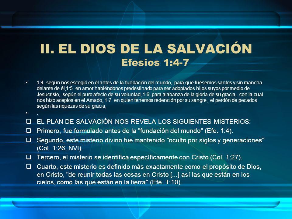 EL DIOS DE LA SALVACIÓN Efesios 1:4-7