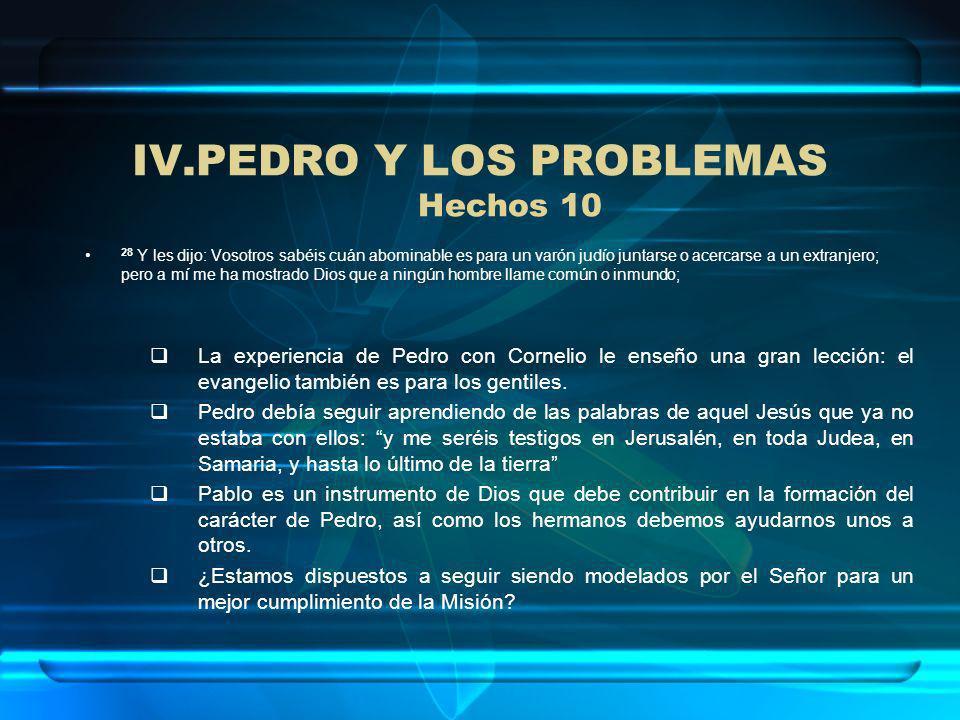 PEDRO Y LOS PROBLEMAS Hechos 10
