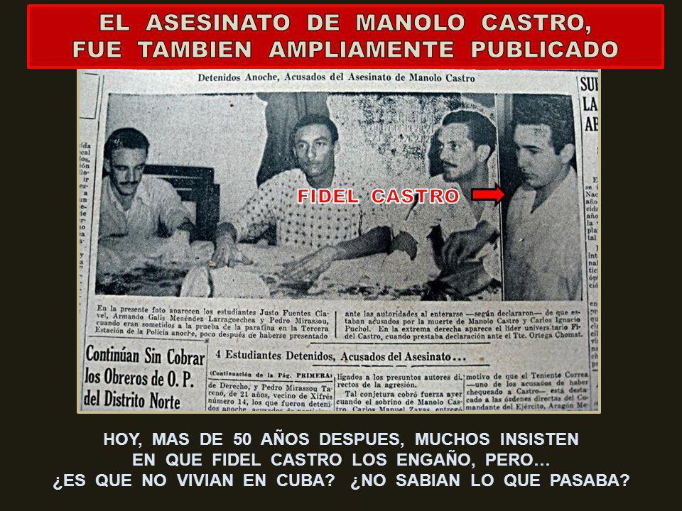 EL ASESINATO DE MANOLO CASTRO, FUE TAMBIEN AMPLIAMENTE PUBLICADO