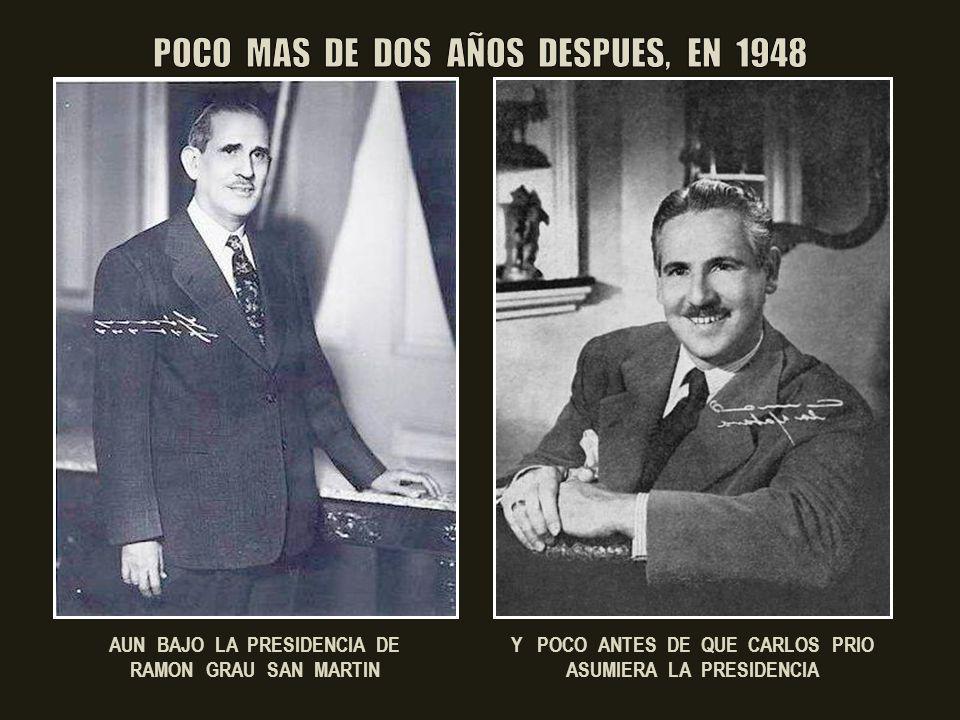 POCO MAS DE DOS AÑOS DESPUES, EN 1948