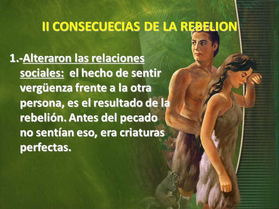 II CONSECUECIAS DE LA REBELION