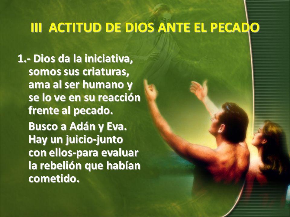 III ACTITUD DE DIOS ANTE EL PECADO