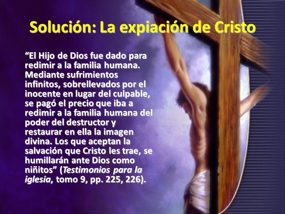 Solución: La expiación de Cristo