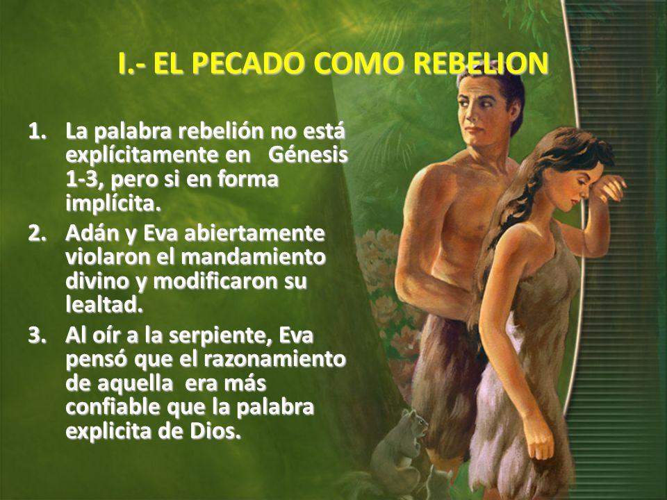 I.- EL PECADO COMO REBELION