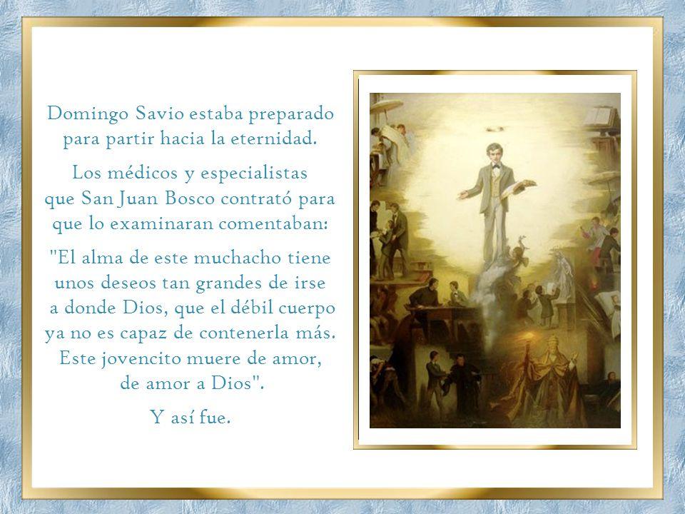 Domingo Savio estaba preparado para partir hacia la eternidad.