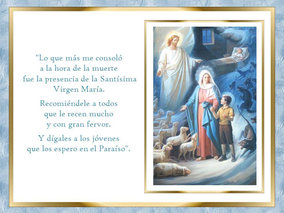 fue la presencia de la Santísima Virgen María. Recomiéndele a todos