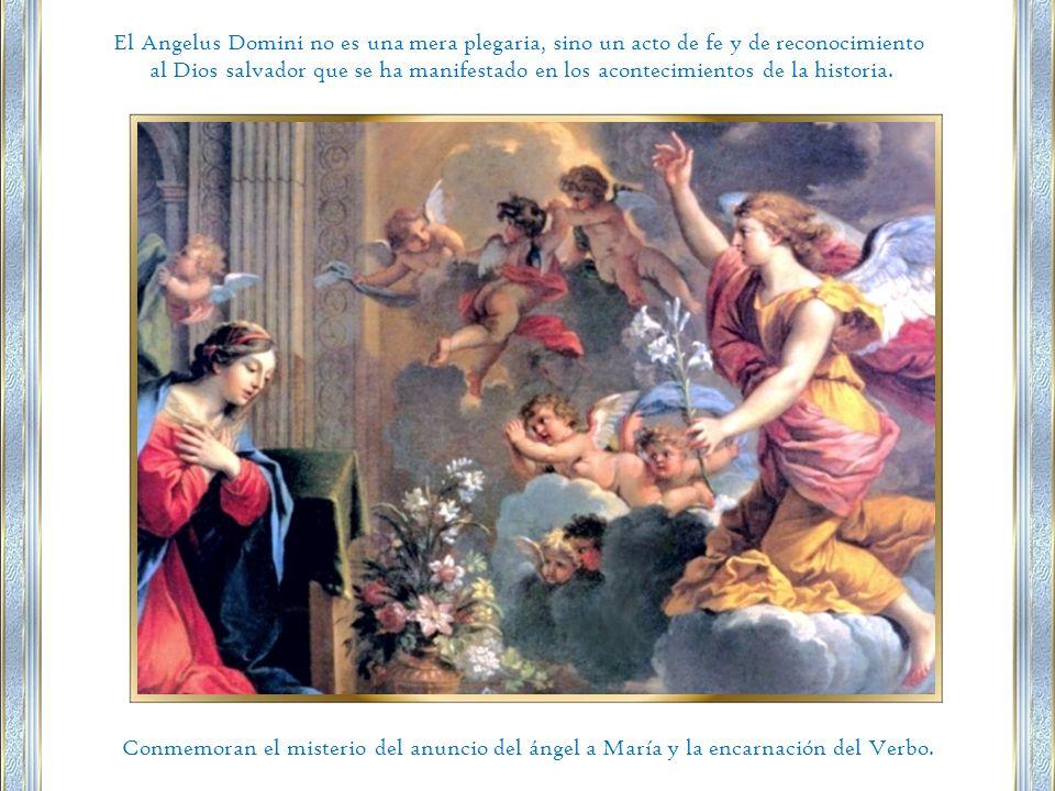 El Angelus Domini no es una mera plegaria, sino un acto de fe y de reconocimiento