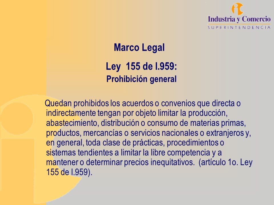 Marco Legal Ley 155 de l.959: Prohibición general