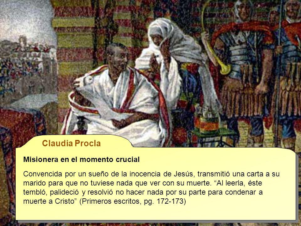 Claudia Procla Misionera en el momento crucial