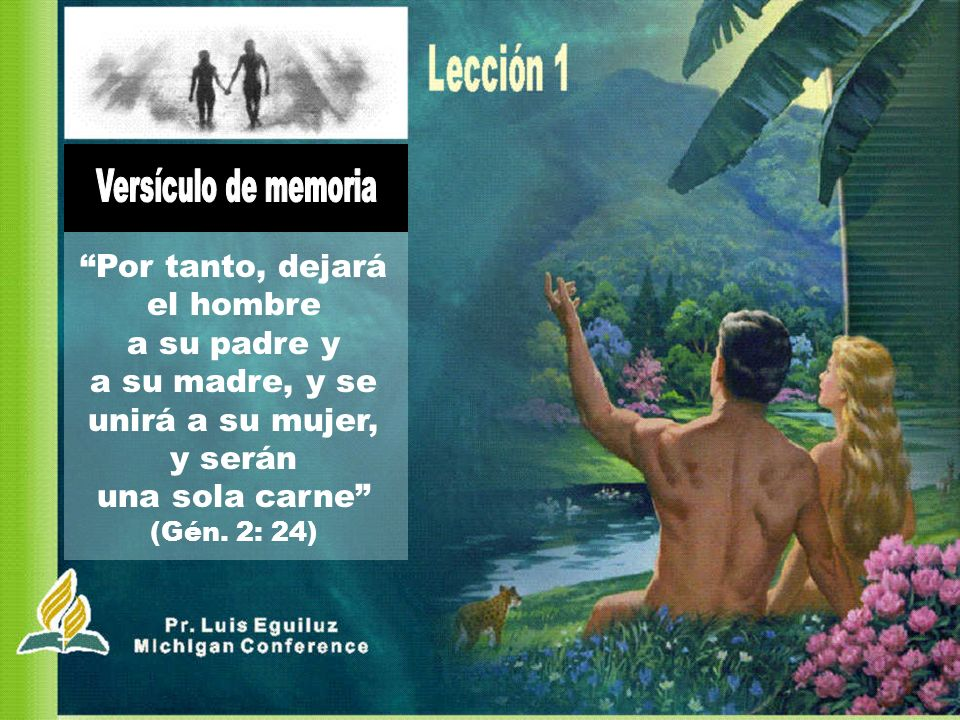 Versículo de memoria Por tanto, dejará el hombre a su padre y