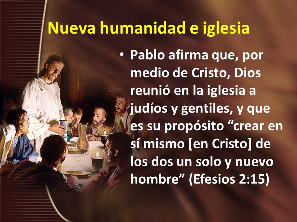 Nueva humanidad e iglesia