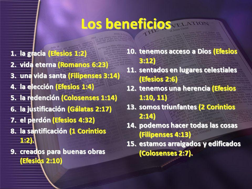 Los beneficios tenemos acceso a Dios (Efesios 3:12)