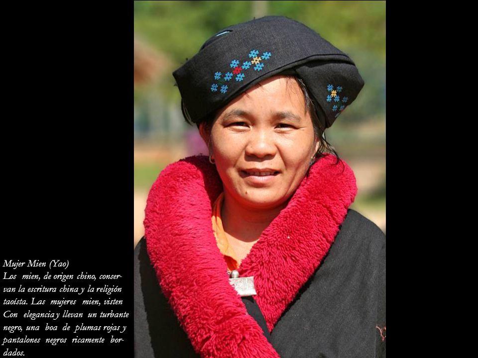 Mujer Mien (Yao) Los mien, de origen chino, conser- van la escritura china y la religión. taoísta. Las mujeres mien, visten.