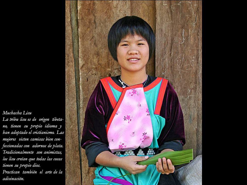 Muchacha Lisu La tribu lisu es de origen tibeta- no, tienen su propio idioma y. han adoptado el cristianismo. Las.
