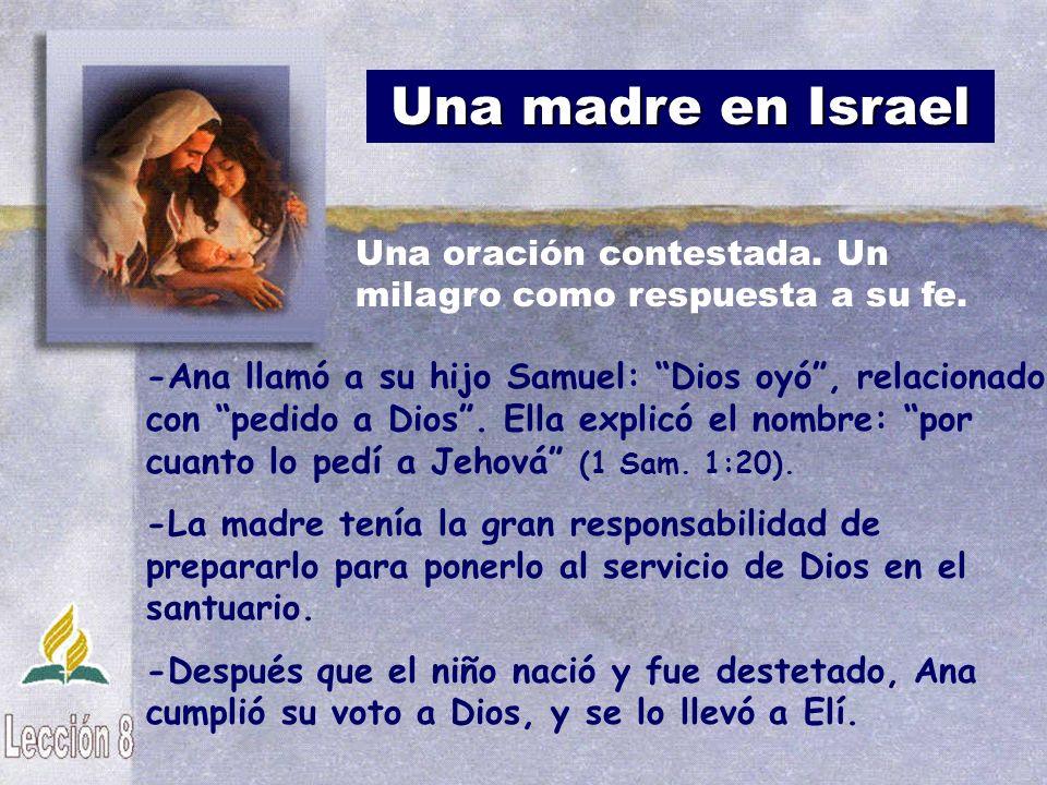 Una madre en Israel Una oración contestada. Un milagro como respuesta a su fe.