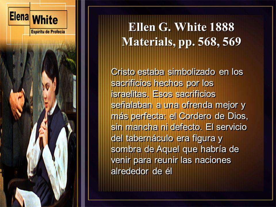 Ellen G. White 1888 Materials, pp. 568, 569