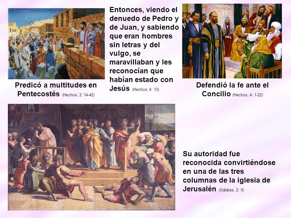 Predicó a multitudes en Pentecostés (Hechos, 2: 14-42)