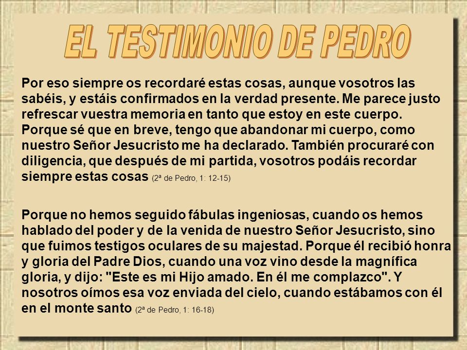 EL TESTIMONIO DE PEDRO