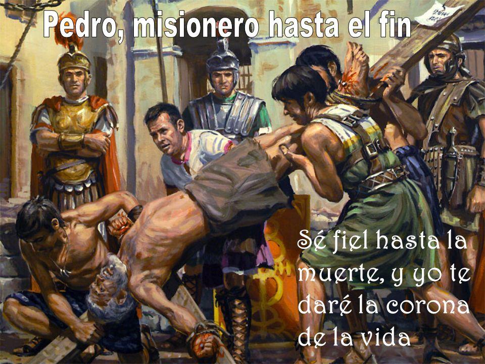 Pedro, misionero hasta el fin