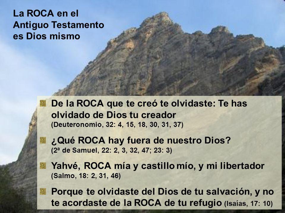 La ROCA en el Antiguo Testamento es Dios mismo