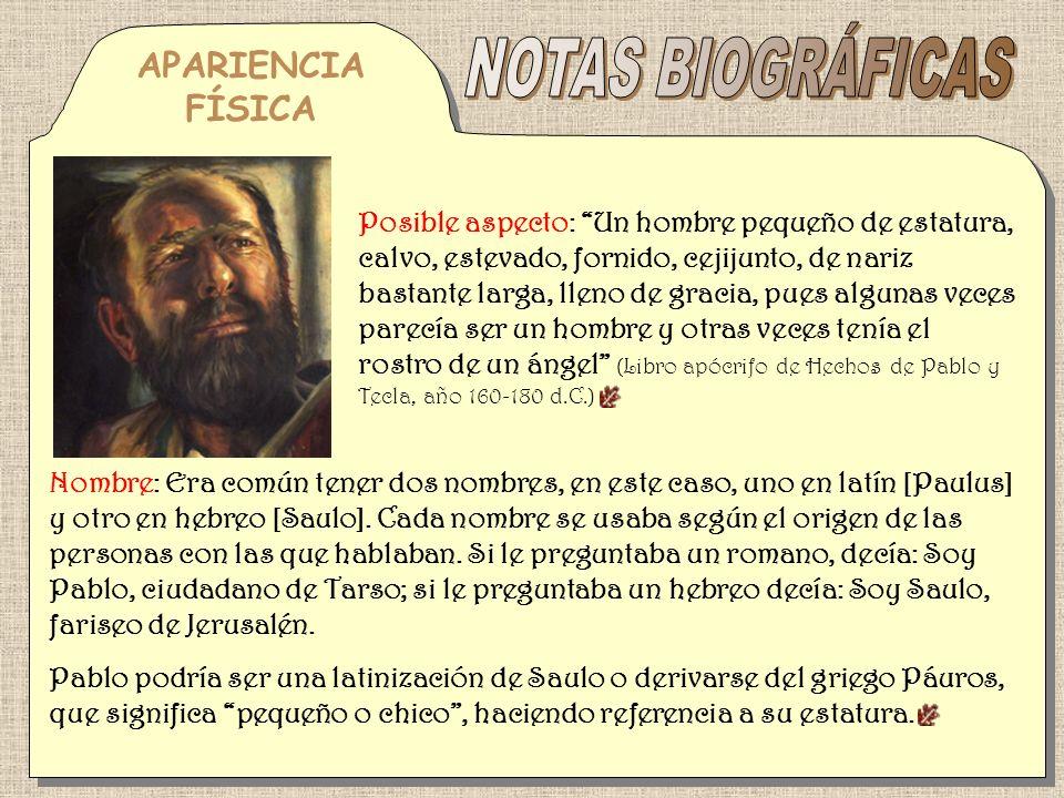 NOTAS BIOGRÁFICAS APARIENCIA FÍSICA
