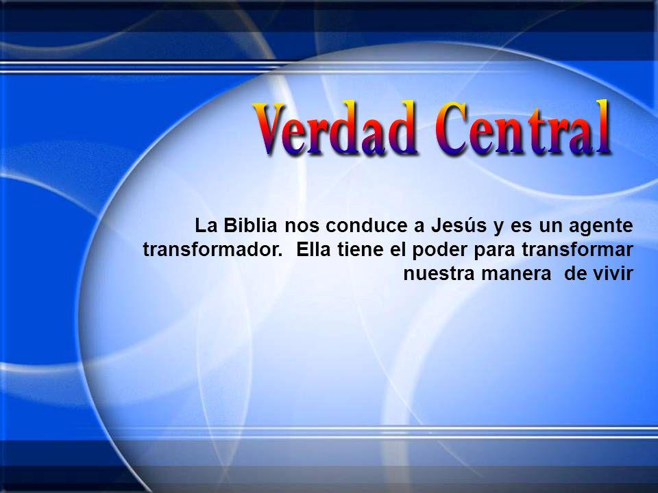 La Biblia nos conduce a Jesús y es un agente transformador