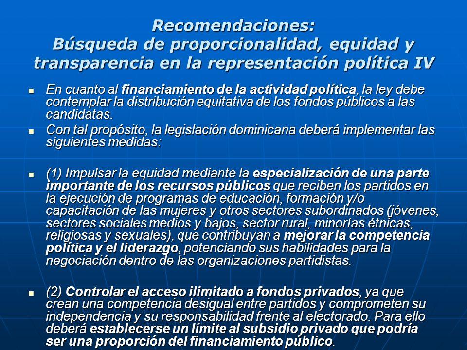 Recomendaciones: Búsqueda de proporcionalidad, equidad y transparencia en la representación política IV