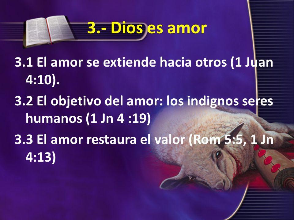 3.- Dios es amor