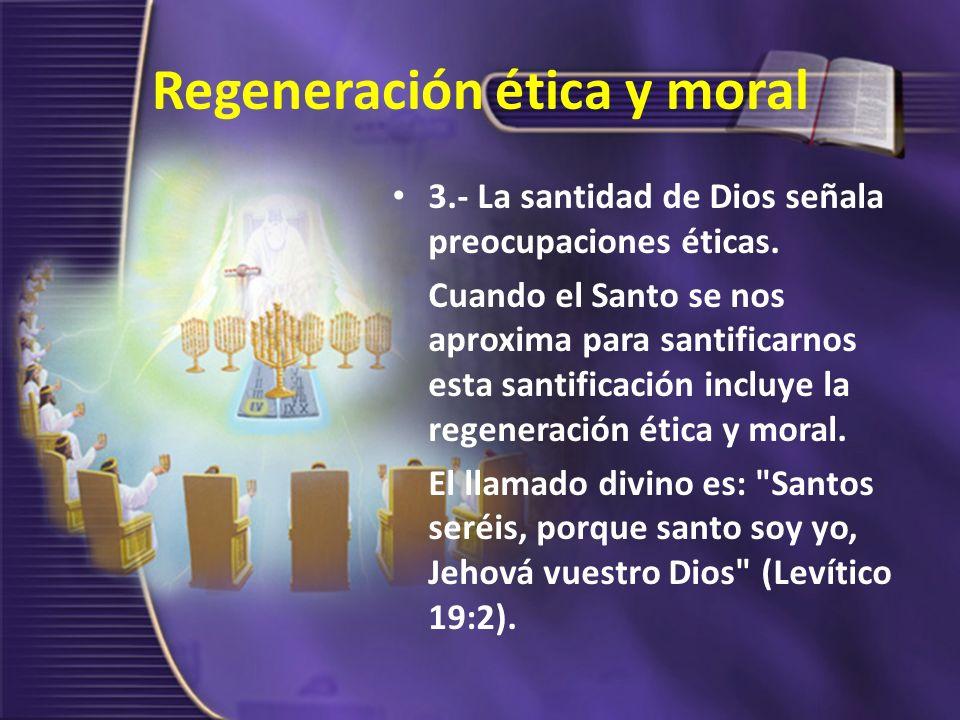 Regeneración ética y moral
