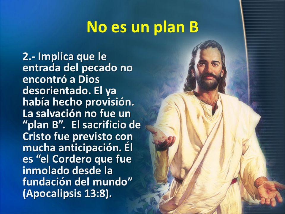 No es un plan B
