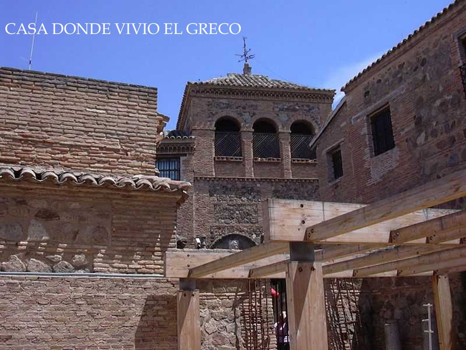 CASA DONDE VIVIO EL GRECO