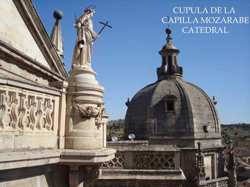 CUPULA DE LA CAPILLA MOZARABE CATEDRAL