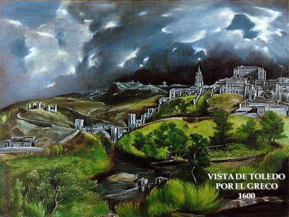 VISTA DE TOLEDO POR EL GRECO 1600