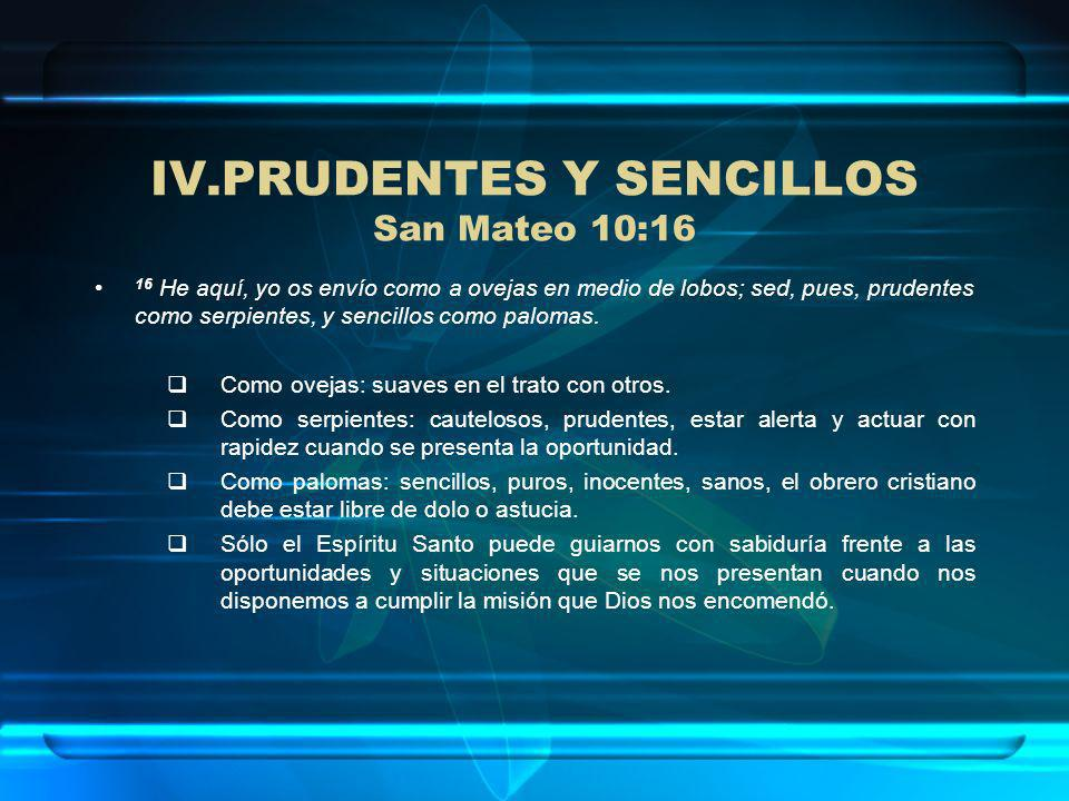 PRUDENTES Y SENCILLOS San Mateo 10:16