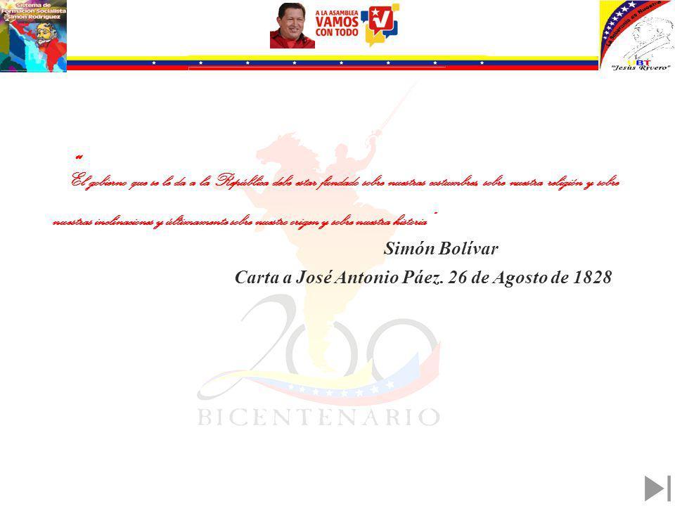 Carta a José Antonio Páez. 26 de Agosto de 1828