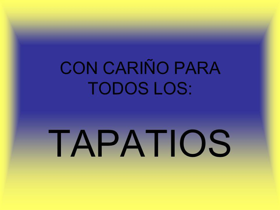 CON CARIÑO PARA TODOS LOS: