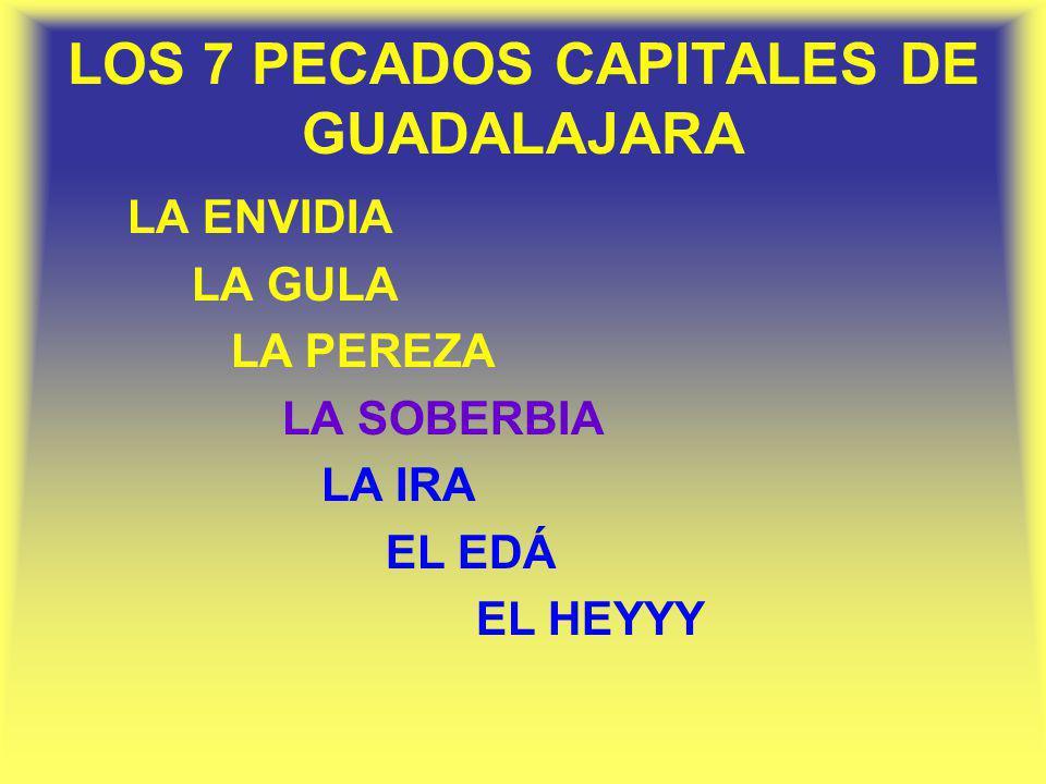 LOS 7 PECADOS CAPITALES DE GUADALAJARA