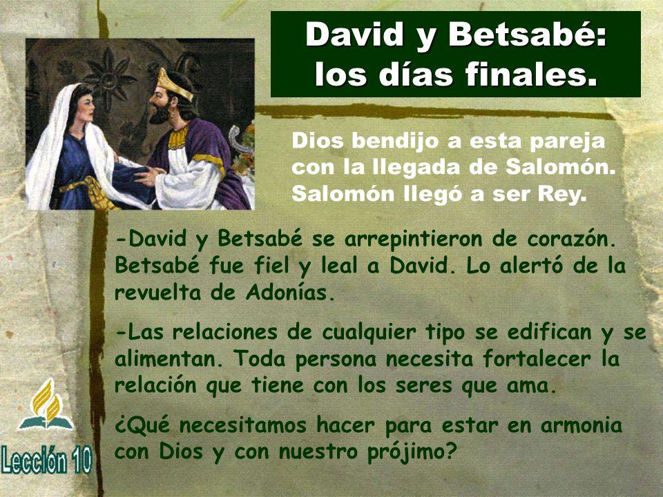 David y Betsabé: los días finales.