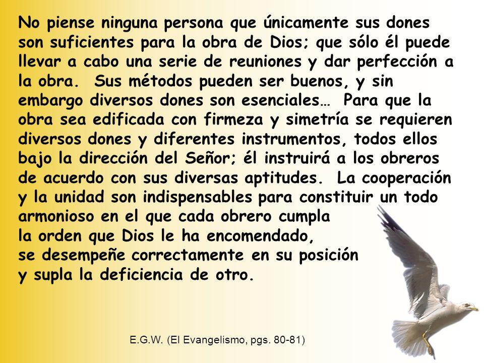 E.G.W. (El Evangelismo, pgs. 80-81)