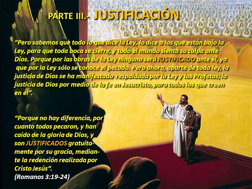 PARTE III.- JUSTIFICACIÓN