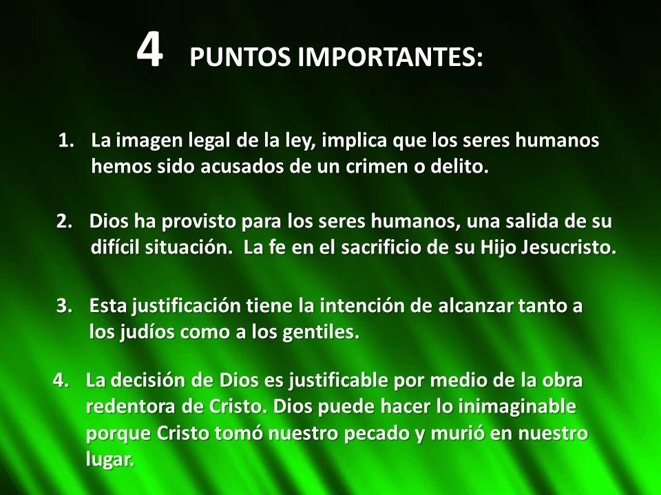 4 PUNTOS IMPORTANTES: La imagen legal de la ley, implica que los seres humanos. hemos sido acusados de un crimen o delito.