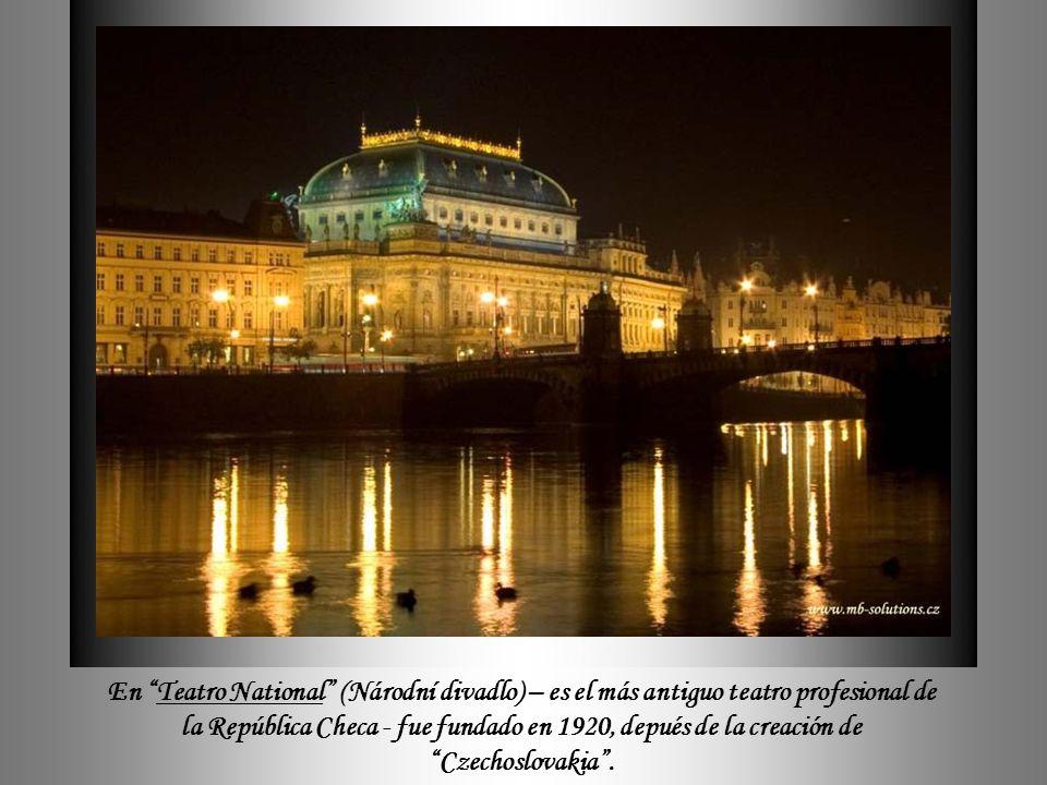 En Teatro National (Národní divadlo) – es el más antiguo teatro profesional de la República Checa - fue fundado en 1920, depués de la creación de Czechoslovakia .