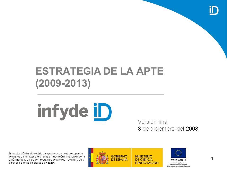 ESTRATEGIA DE LA APTE (2009-2013)