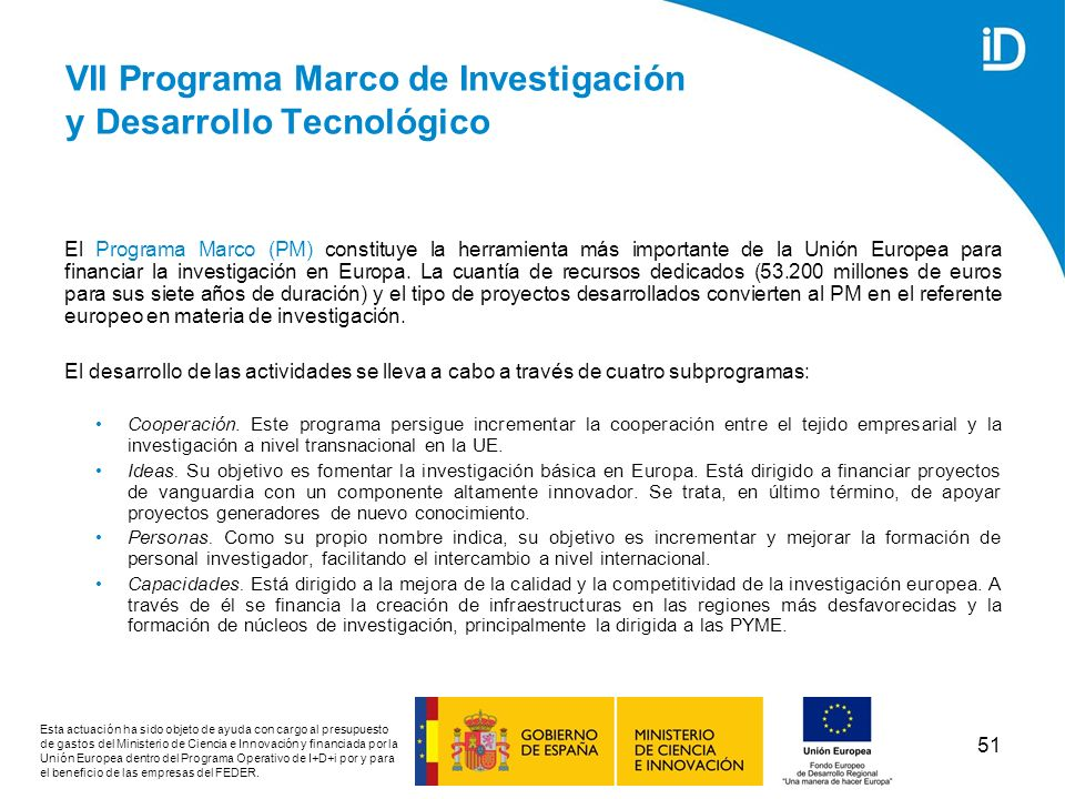 VII Programa Marco de Investigación y Desarrollo Tecnológico
